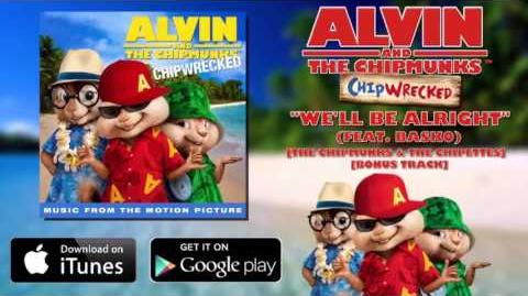 We'll Be Alright (feat BASKO) (Alvin and the Chipmunks)