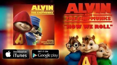 How We Roll-Alvin & The Chipmunks