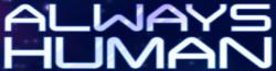 Always Human Wiki