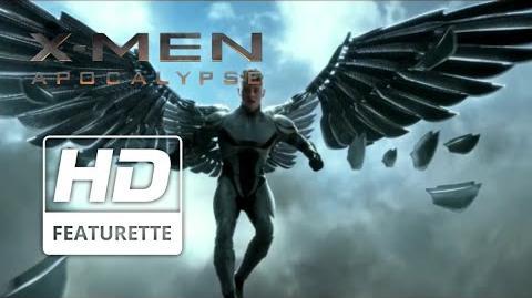 "X-Men Apocalypse-""Angel"" Featurette"