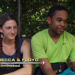 Becca & Floyd were eliminated from the race in 5th place after having unable to recover from Floyd's collapse at the Roadblock by during the race.