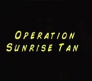 Operation Sunrise Tan