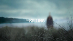 The Killing 2011 Intertitle