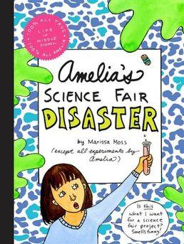 Amelias-science-fair-disaster