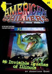 Invisible Iguanas of Illinois