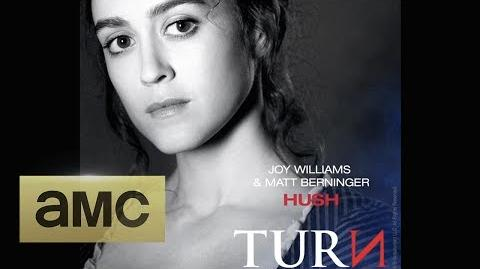 Joy Williams & Matt Berninger - Hush (Extended Theme from TURN Washington's Spies)