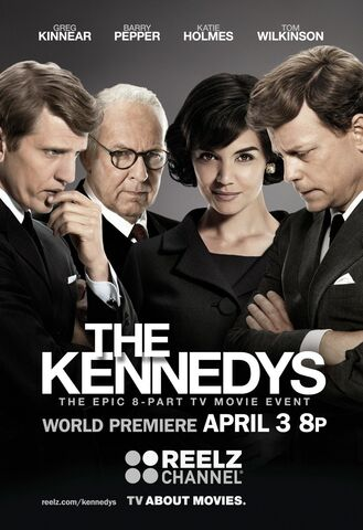 File:The Kennedys (Jon Cassar – 2011) poster 4.jpg
