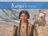 Kaya's Hero