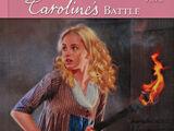 Caroline's Battle