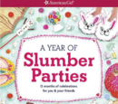 A Year of Slumber Parties