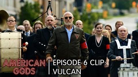 Episode 6 Clip Vulcan American Gods