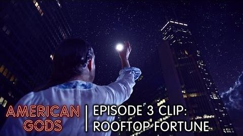 Episode 3 Clip Rooftop Fortune American Gods