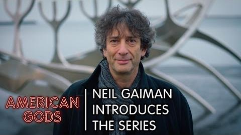 Neil Gaiman Introduces The Series - American Gods