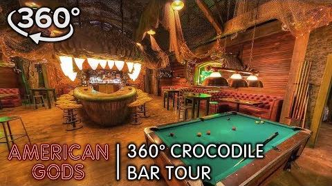 360 Crocodile Bar Tour - American Gods