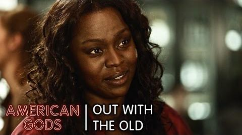 Out With the Old - American Gods