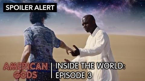 Inside The World Head Full of Snow (Episode 3) American Gods