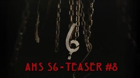 "AHS Season 6 - Teaser 8 ""Hang Tight"""