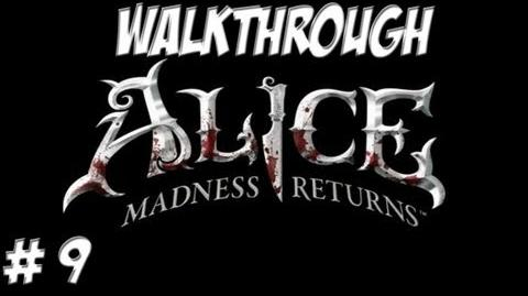 Alice Madness Returns - Walkthrough - Part 9 (PC PS3 Xbox 360) HD