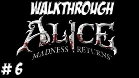 Alice Madness Returns - Walkthrough - Part 6 (PC PS3 Xbox 360) HD