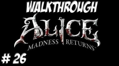 Alice Madness Returns - Walkthrough - Part 26 (PC PS3 Xbox 360) HD