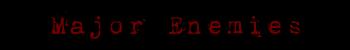 Major enemies title
