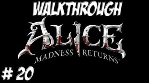 Alice Madness Returns - Walkthrough - Part 20 (PC PS3 Xbox 360) HD