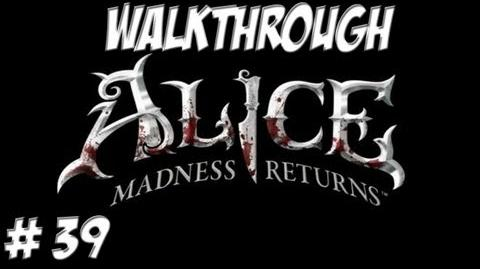 Alice Madness Returns - Walkthrough - Part 39 (PC PS3 Xbox 360) HD