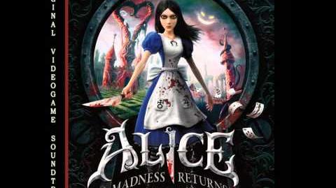 Alice Madness Returns OST - Wasteland