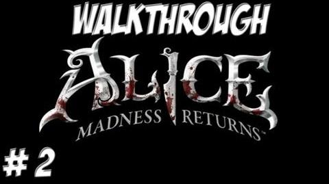 Alice Madness Returns - Walkthrough - Part 2 (PC PS3 Xbox 360) HD