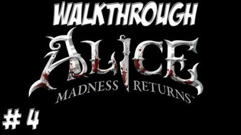 Alice Madness Returns - Walkthrough - Part 4 (PC PS3 Xbox 360) HD