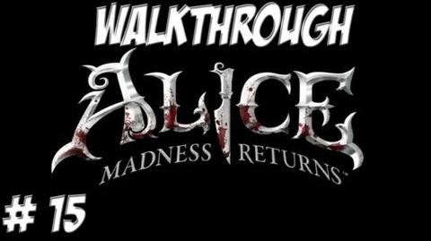 Alice Madness Returns - Walkthrough - Part 15 (PC PS3 Xbox 360) HD
