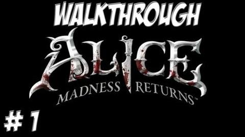 Alice Madness Returns - Walkthrough - Part 1 (PC PS3 Xbox 360) HD