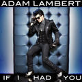 Adam Lambert If I Had You cover.jpg