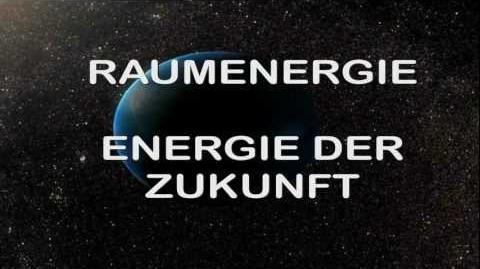 Raumenergie Teil 1 Die Energie der Zukunft