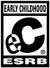 ESRB Early Childhood