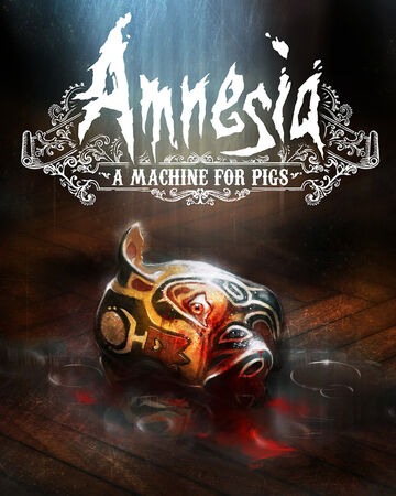 amnesia a machine for pigs free download pc