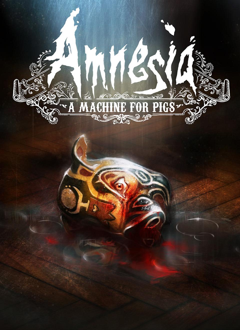 Amnesia A Machine for Pigs Amnesia A