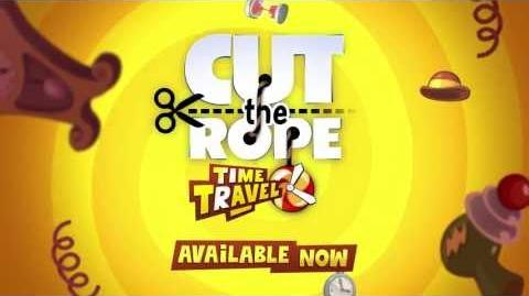 Cut the Rope Time Travel - Gameplay Trailer