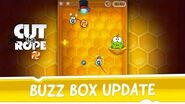 Cut the Rope - Buzz Box Update
