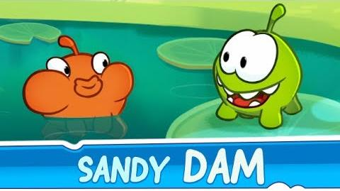 Om Nom Stories Sandy Dam (Episode 23, Cut the Rope 2)