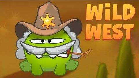 Om Nom Stories Wild West (Episode 19, Cut the Rope Time Travel)