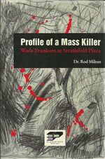 Profile of a Mass Killer