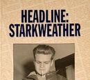 Headline: Starkweather - From Behind the News Desk