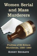 Women Serial and Mass Murderers