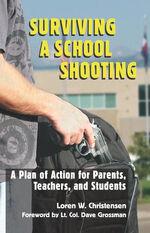 Surviving a School Shooting