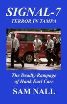 Signal-7 Terror In Tampa