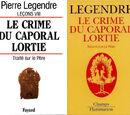 Le crime du caporal Lortie: traité sur le Père