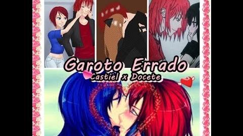 Amor Doce - Garoto Errado ( Castiel e Docete )