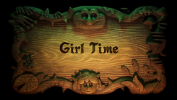 Girl Time - Title Card