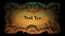 Toad Tax